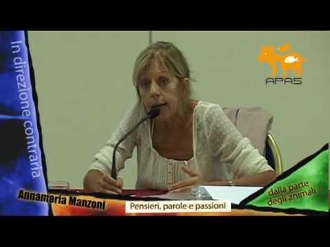 """Conferenza di Annamaria Manzoni """"In direzione contraria"""" – Prima parte"""