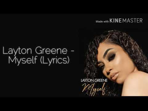Layton Greene - Myself (Lyrics)