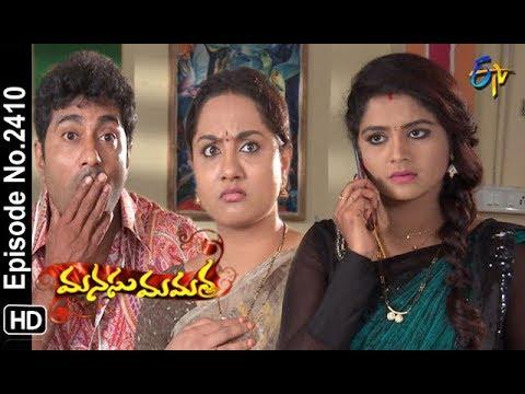 Manasu Mamata | 11th October 2018 | Full Episode No 2410 | ETV Telugu