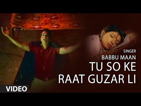 Tu So Ke Raat Guzar Li Babbu Maan (Full Song) | Saun Di Jhadi...