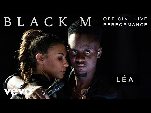 Black M - Léa - Official Live Performance | Vevo