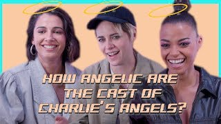 'If I met you & you did that I'd be scared!': How angelic are the cast of Charlie's Angels IRL?