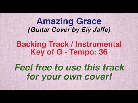 Amazing Grace - Backing Track   Instrumental (guitar Cover By Ely Jaffe) video