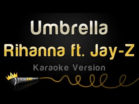 Rihanna ft. Jay-Z - Umbrella (Karaoke Version)