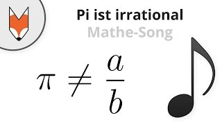 Pi ist irrational (Mathe-Song)