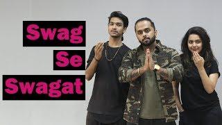 Swag se swagat song | Tiger Zinda Hai | Bollywood Dance Choreography