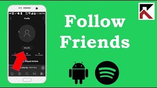 How To Follow Friends Spotify Android 2018