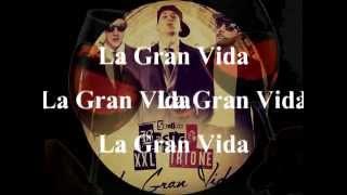 Sonido Básico - La Gran Vida Ft. XXL Irione (Lyric)