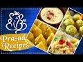 Ganesh Chaturthi Special Prasad Recipes - Indian Dessert Recipe for Festivals - Rajshri Food