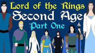Lord of the Rings: Second Age (Part 1 of 4)