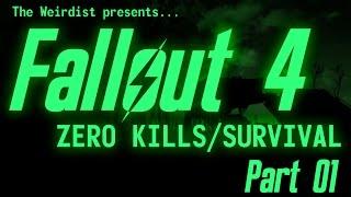 Fallout 4 - Zero Kills/Survival - Part 01