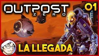 OUTPOST ZERO #1 ► La Llegada! │ Nuevo Survival RPG FPS RTS Multiplayer! │ Gameplay en Español