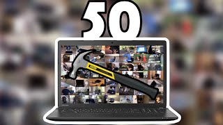 50 WAYS TO BREAK A LAPTOP