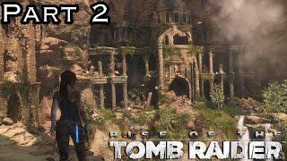 Rise Of The Tomb Raider Gameplay Walkthrough Xbox360 Part 2