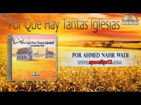 09 Por Que Hay Tantas Iglesias Por Ahmed Nahr Wadi