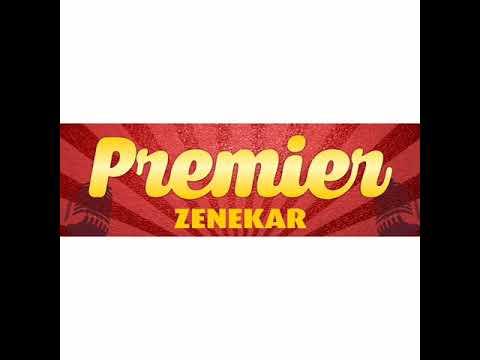 """Nélküled az élet gyötrelem....... """"Premier Zenekar"""""""
