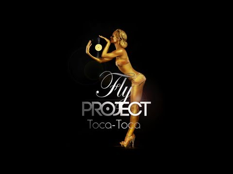 Fly Project - Toca Toca (Official Lyric Video)