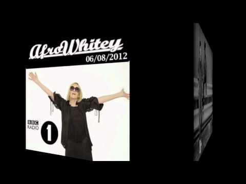 AfroWhitey Guest Mix Annie Nightingale BBC Radio 1 (06/08/2012) 