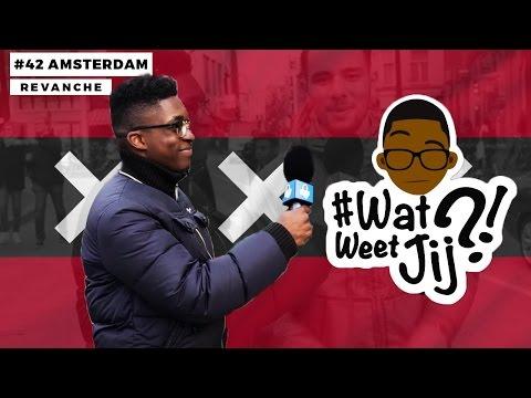 #WATWEETJIJ?! | #42 AMSTERDAM (REVANCHE!). | defano