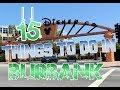 Top 15 Things To Do In Burbank, California