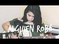 Alguien Robo  Sebastian Yatra ft. Wisin, Nacho (cover) -