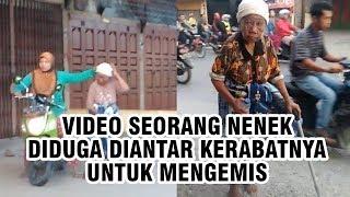 Viral Video Seorang Nenek Diduga Diantar Kerabatnya untuk Mengemis