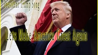 President Trump Song - Lets Make America Great Again- hottest Trump Rap EVER! - Extravagant Radio