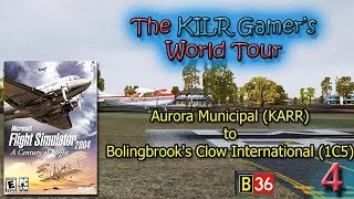 Flight Simulator 2004: Aurora Municipal (KARR) to Clow Intl (1C5) || KILR Gamer's World Tour
