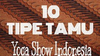 10 TIPE TAMU !!! MANTAP