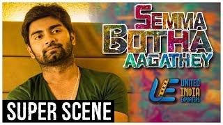 Semma Botha Aagatha - Super Scene 6   Atharvaa   Mishti   Anaika Soti   Tamil Latest Movie