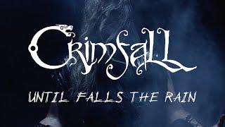 CRIMFALL - Until Falls the Rain