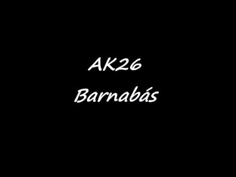 AK26 - Barnabás (DALSZÖVEG)