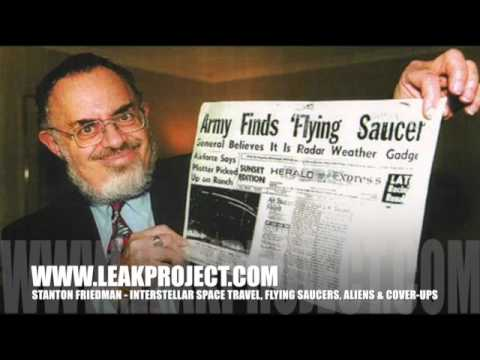 Stanton Friedman, Interstellar Space Travel, Flying Saucers, Aliens & Cover-ups