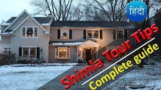 Shimla Tour (A to Z Information)   Shimla Tour Tips & Planning