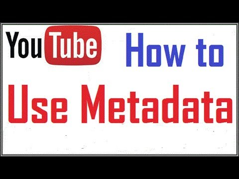How To Use Metadata For Youtube Videos - Metadata Tags