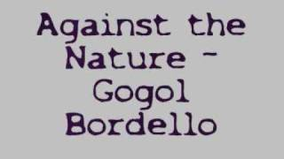 Watch Gogol Bordello Against The Nature video