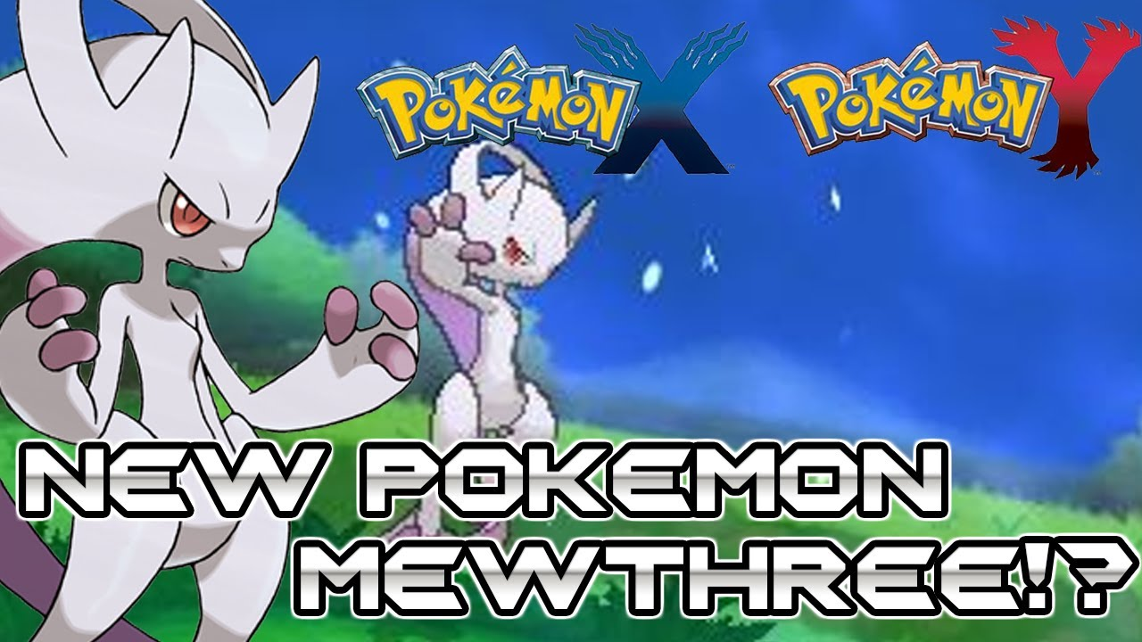 Pokemon X And Y Mewthree