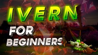 Beginners Ivern Jungle Guide Patch 8.10 - Runes, Items, Playstyle, Tips and Tricks, Pathing etc.