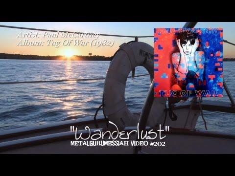 Wanderlust - Paul McCartney (1982) FLAC Remaster 1080p Video ~MetalGuruMessiah~