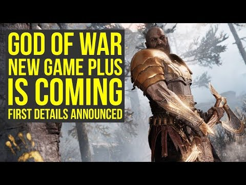 God Of War New Game Plus IS COMING - First Details Announced (God Of War 4 New Game Plus)