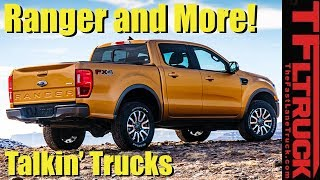 How Much is the 2019 Ford Ranger and When Can I Buy One? Talkin' Trucks #11