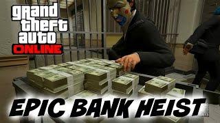 GTA 5 Online - Epic Bank Heist Finale - $1,000,000