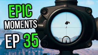PUBG: Epic & Lucky Moments Ep. 35