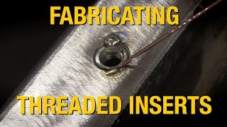 How To Fabricate Threaded Inserts - Tips for Channeling A Hot Rod from Eastwood