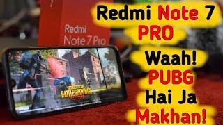 Redmi Note 7 Pro Extreme Gaming Test! Yeh PUBG Wala Hai kya?🔥