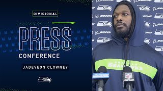 Defensive End Jadeveon Clowney Divisional Press Conference | 2019 Seattle Seahawks
