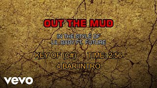 Future, Lil Baby - Out The Mud (Karaoke)