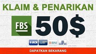 Tutorial Klaim Bonus $50 FBS dan Cara Penarikannya | FBS Indonesia