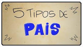 5 TIPOS DE PAIS
