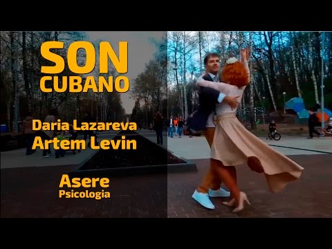 Son Cubano Dasha Lazareva, Artem Levin   Asere Psicologia